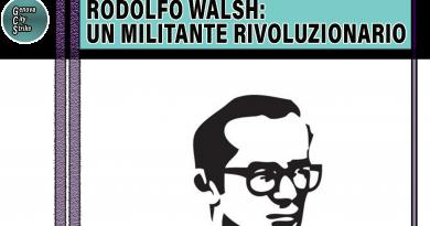 Rodolfo Walsh: un militante rivoluzionario