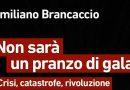 Emiliano Brancaccio: catastrofe o rivoluzione?