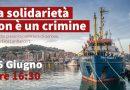 La solidarietà non è un crimine. CALP e Sea Watch in presidio Venerdì 25 giugno a Genova